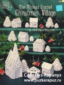The Thread Crochet. Christmas Village № 1069