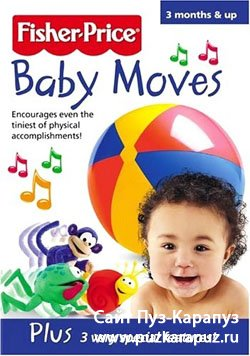 Fisher-Price Baby Moves[2004, ����������� ����� ��� �����, DVDRip]