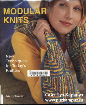 Modular Knits. New Techniques for Today's Knitters
