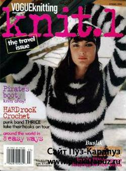 Vogue Knitting: Knit.1  Spring 2006