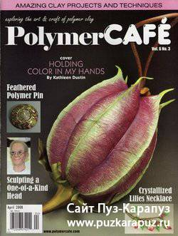 Polymer Cafe Vol.6 No.3 - April 2008
