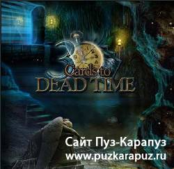 3 Cards - To Dead Time (2010|ENG)