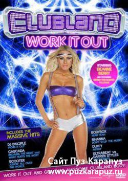 Clubland Work It Out (2008) DVDRip