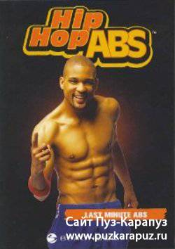 Hip Hop Abs-Last Minute Abs (2007) DVDRip