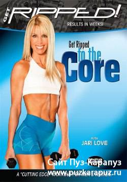 Jari Love - Get Ripped! to the Core (2006) DVDRip