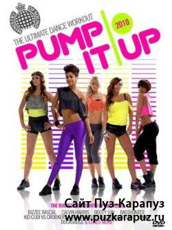 Ministry of Sound: Pump It Up The Ultimate Dance Workout (2010) DVDRip)