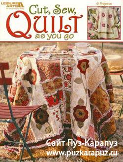 Сut,sew,quilt as you go