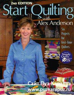 2nd Edition Start Quilting with Alex Anderson