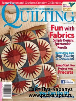 American Patchwork & Quilting №105 - August 2010