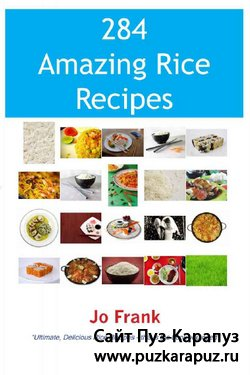 284 Amazing Rice Recipes