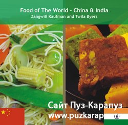Food of The World - China & India