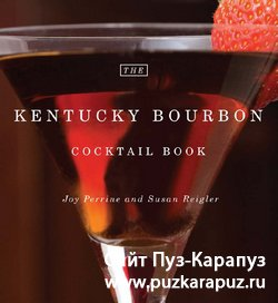 The Kentucky Bourbon Cocktail Book