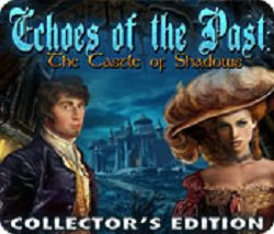 Echoes of the Past: the Castle of Shadows - Collector's Edition (2010) PC