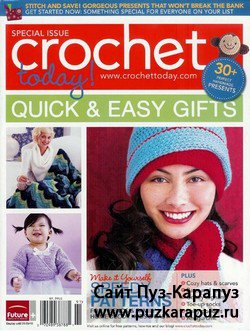 Crochet Today Special Issue - Quick & Easy Gifts (2009)