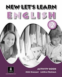 New Let's Learn English 2 (Pupil's book, Activity book, Audio CD) (2006) PDF, wma