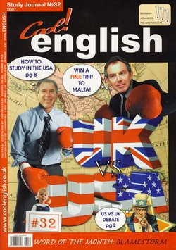Cool English Magazine №32 2007 UK vs US Special