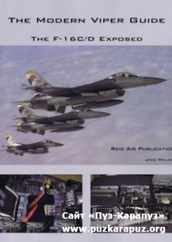 The Modern Viper Guide - The F-16 C/D Exposed