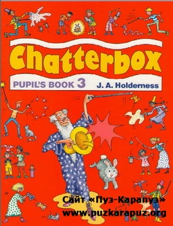 Strange D, Holderness J. - New Chatterbox. Level 3. beginners, elementary