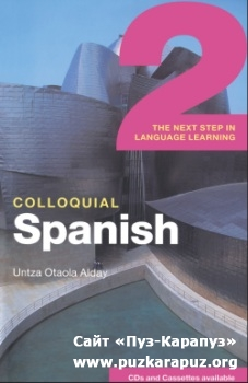 Colloquial Spanish 2: The Next Step in Language Learning (Book + 2 CDs)