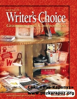 Writer's Choice: Grammar and Composition. Grade 10