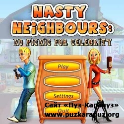 Nasty Neighbors No Picnic for Celebrity (2011/PC/Final)