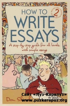 How To Write Essays. Don Shiach