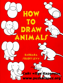 How to Draw Animal by Barbara Soloff Levy