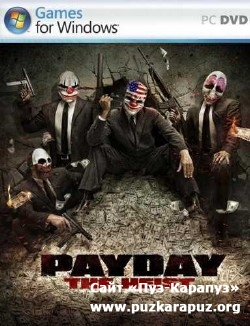 PAYDAY: The Heist (2011/RUS/ENG/PC/Repack by R.G.Catalyst)