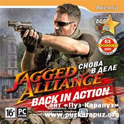 Jagged Alliance: Back in Action. Снова в деле / Jagged Alliance: Back in Action / Strategy / 2012 /