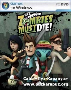 All Zombies Must Die! / EN / Arcade / 2012 / PC