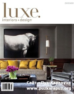 Luxe Interior + Design - Vol.10 No.03 (Chicago)