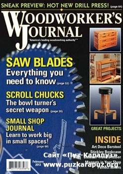 Woodworker's Journal - February 2013