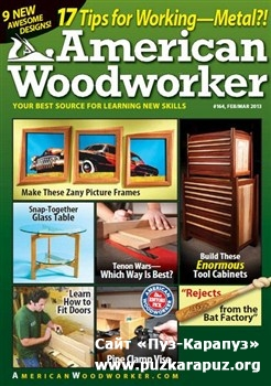 American Woodworker - February/March 2013 (No.164)