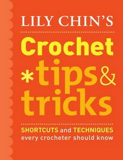 Crochet Tips & Tricks: Shortcuts and Techniques Every Crocheter Should Know