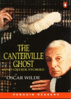 Penguin Readers: The Canterville Ghost and Other Stories