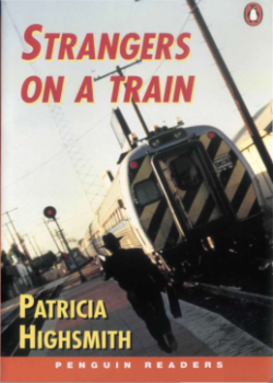 Penguin Readers: Strangers on a Train