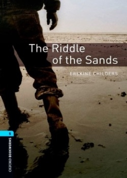 Oxford Bookworms Library: The Riddle of the Sands