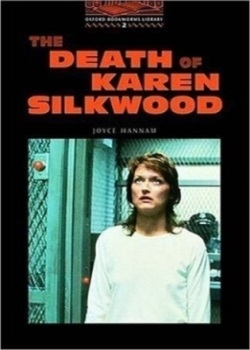 Oxford Bookworms Library: The Death of Karen Silkwood