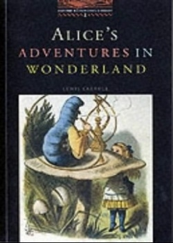 Oxford Bookworms Library: Alice's Adventures in Wonderland