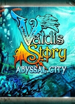 Valdis Story: Abyssal City [v.1.0.0.21] (2013/PC/Eng/RePack by Let'sРlay)
