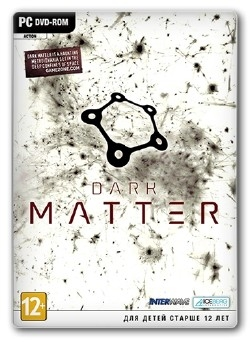 Dark Matter (2013/PC/Eng Repack by LMFAO)