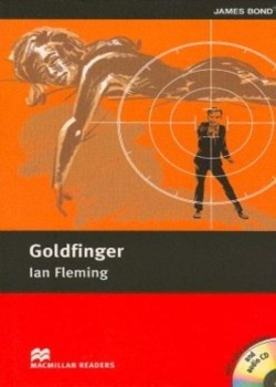 Macmillan Readers: Goldfinger