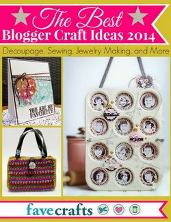 The Best Blogger Craft Ideas 2014 Decoupage Sewing Jewelry Making and More