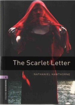 Oxford Bookworms Library: The Scarlet Letter