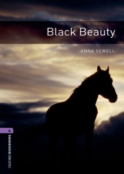 Oxford Bookworms Library: Black Beauty