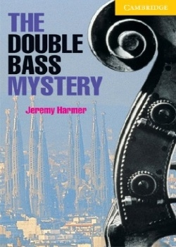 Cambridge English Readers: The Double Bass Mystery