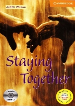 Cambridge English Readers: Staying Together