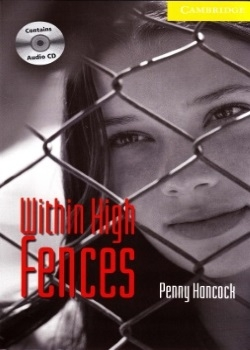 Cambridge English Readers: Within High Fences