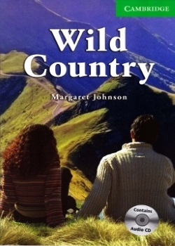 Cambridge English Readers: Wild Country