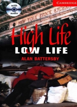 Cambridge English Readers: High Life, Low Life
